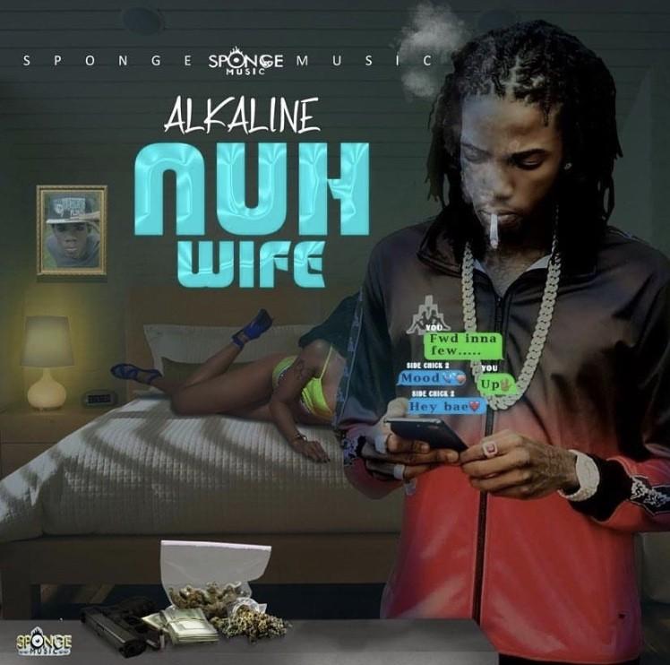 Alkaline – Nuh Wife (Prod. by Sponge Music)