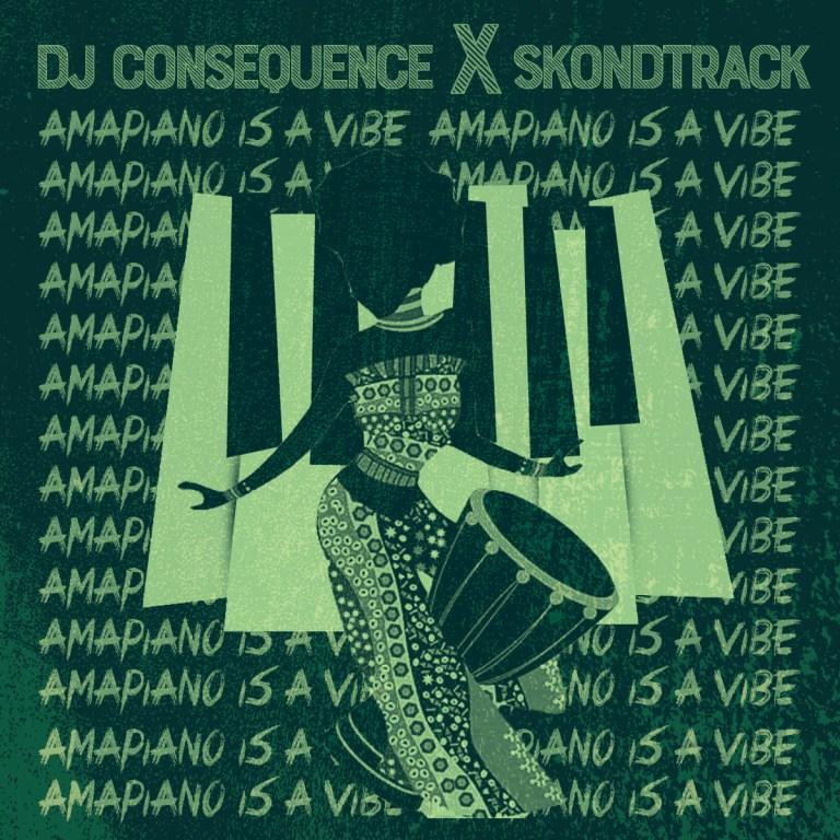 DJ-Consequence-Amapiano-Refix-ft.-Skondtrack